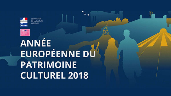 2018 - Année européenne du patrimoine culturel